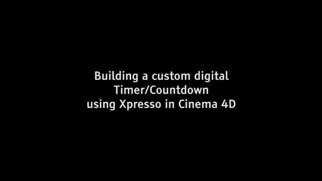 Building a custom digital timer using Xpresso in C4D